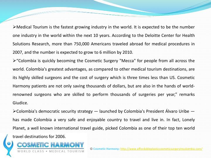 Medical Tourism is the fastest growing industry in the world. It is expected to be the number one in...