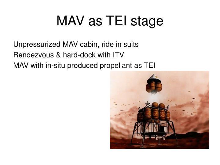 MAV as TEI stage