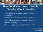 benefits of your involvement in covering kids families