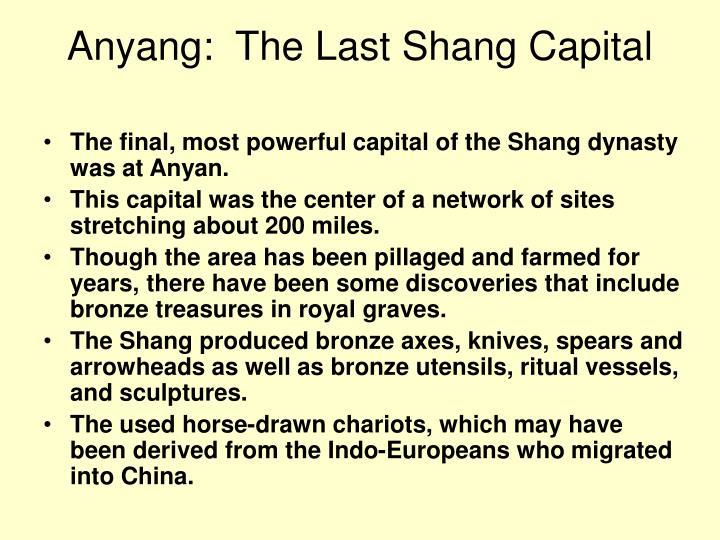 Anyang:  The Last Shang Capital