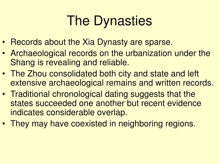 The Dynasties