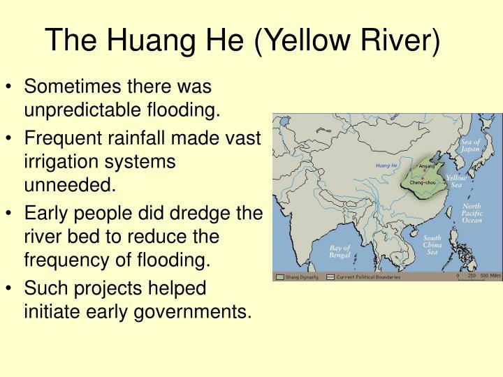 The Huang He (Yellow River)