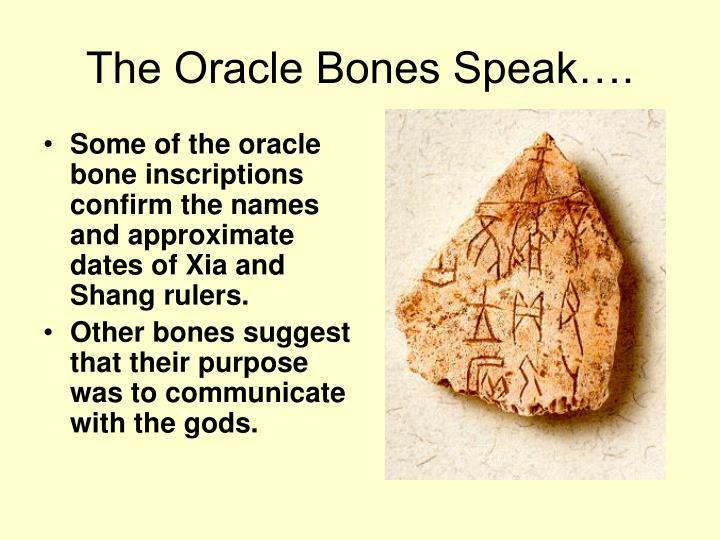 The Oracle Bones Speak….
