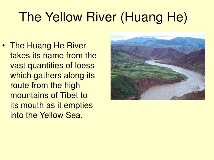 The Yellow River (Huang He)