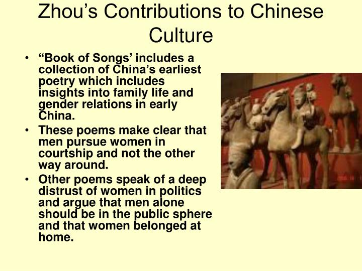 Zhou's Contributions to Chinese Culture