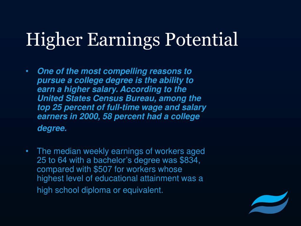 Higher Earnings Potential