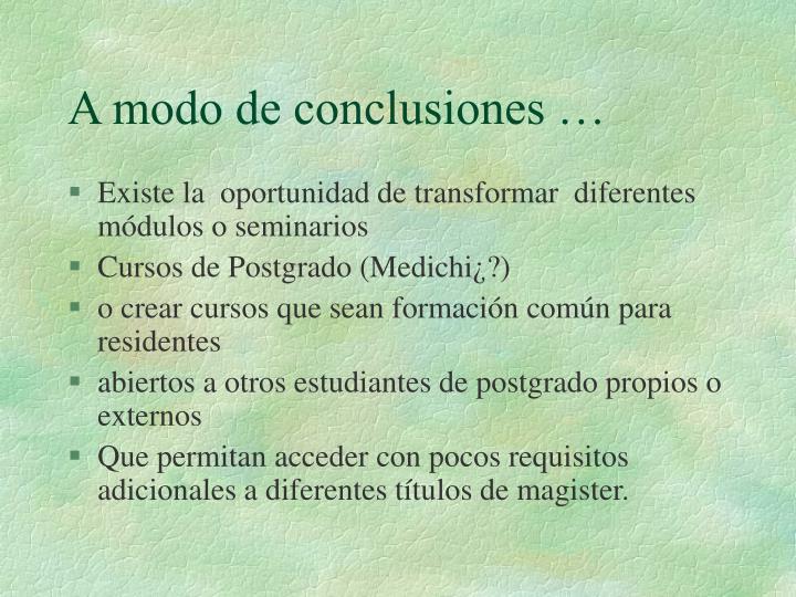 A modo de conclusiones …