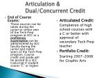 articulation dual concurrent credit