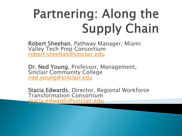 partnering along the supply chain n.