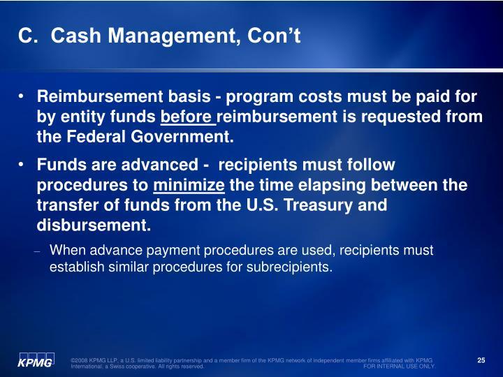 C.  Cash Management, Con't