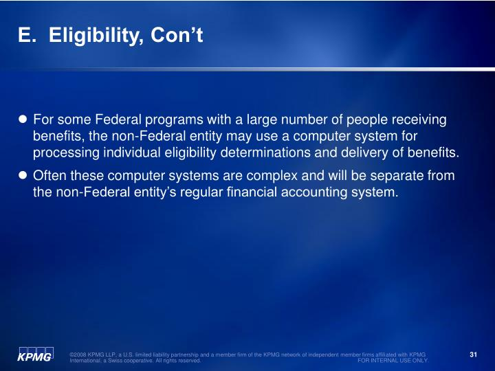 E.  Eligibility, Con't