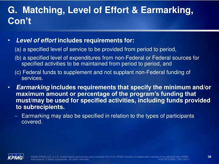 G.  Matching, Level of Effort & Earmarking, Con't