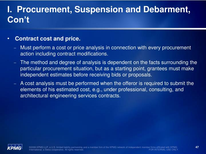 I.  Procurement, Suspension and Debarment, Con't