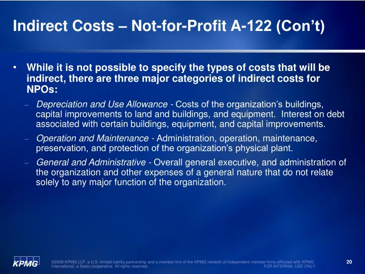 Indirect Costs – Not-for-Profit A-122 (Con't)