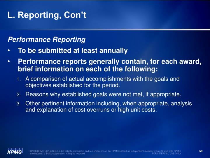 L. Reporting, Con't