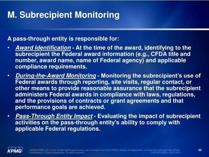 M. Subrecipient Monitoring
