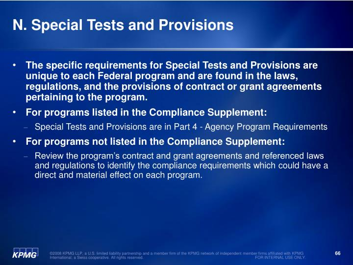 N. Special Tests and Provisions