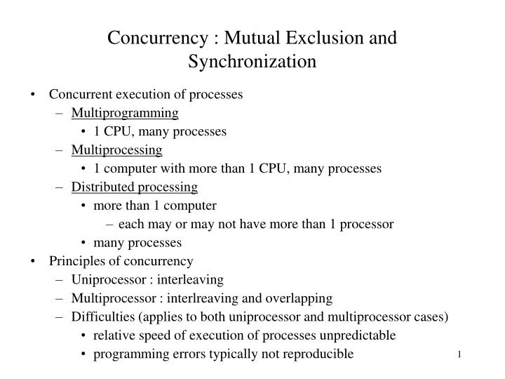 Concurrency mutual exclusion and synchronization