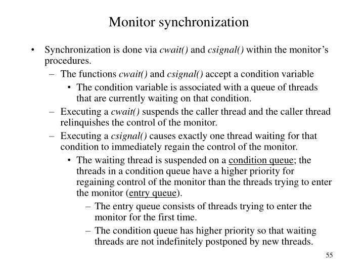 Monitor synchronization