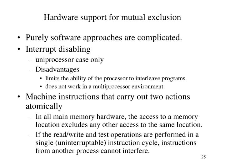 Hardware support for mutual exclusion
