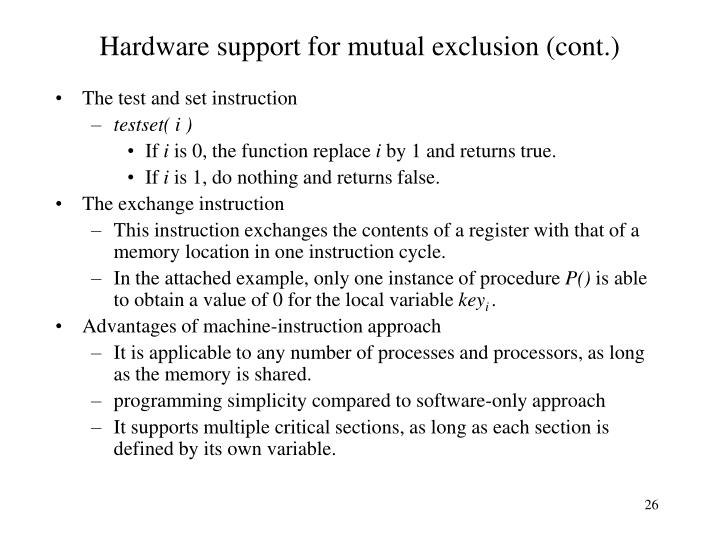 Hardware support for mutual exclusion (cont.)