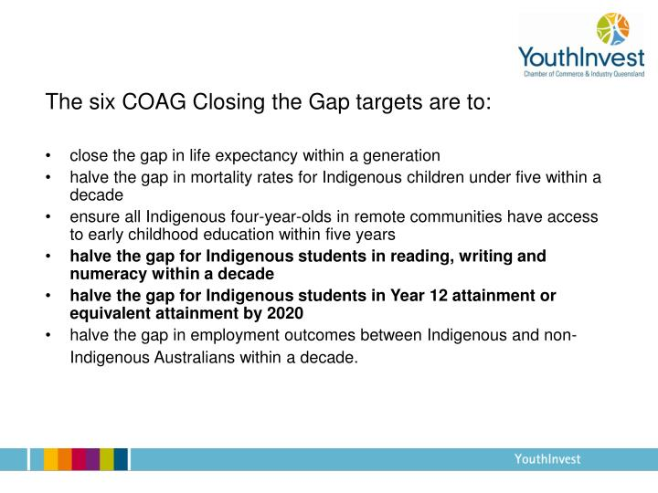 The six COAG Closing the Gap targets are to: