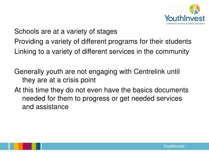Schools are at a variety of stages
