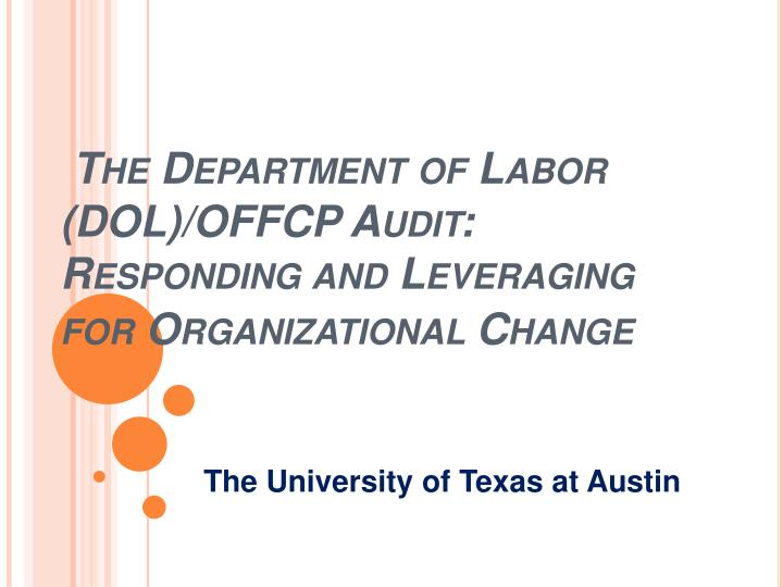 the department of labor dol offcp audit responding and leveraging for organizational change n.