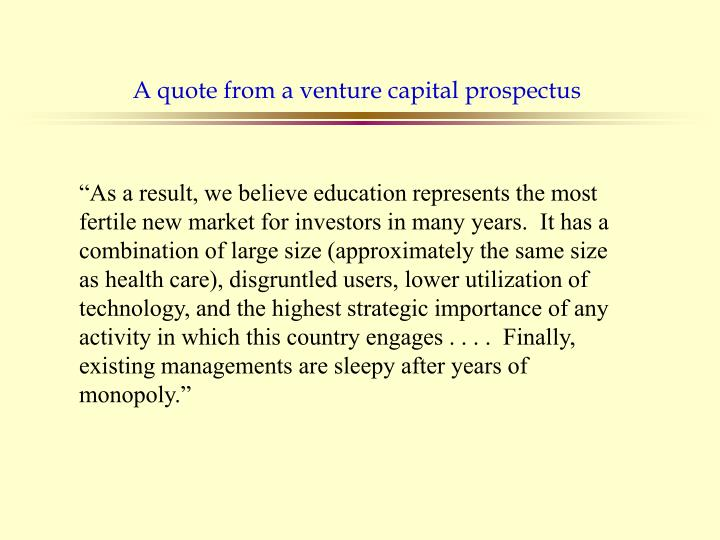 A quote from a venture capital prospectus