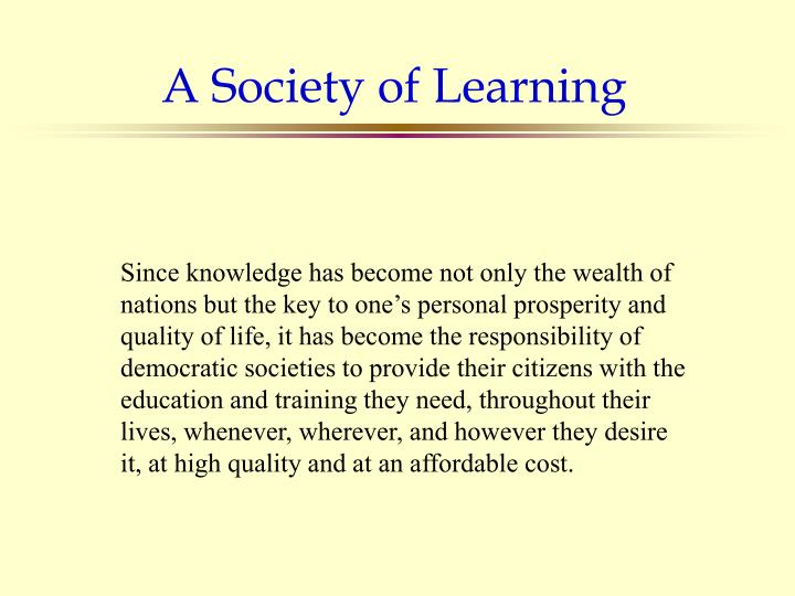 A Society of Learning