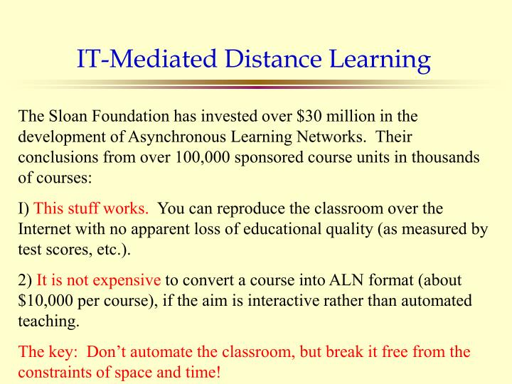 IT-Mediated Distance Learning