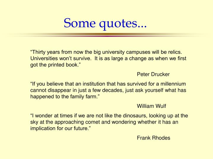 Some quotes...