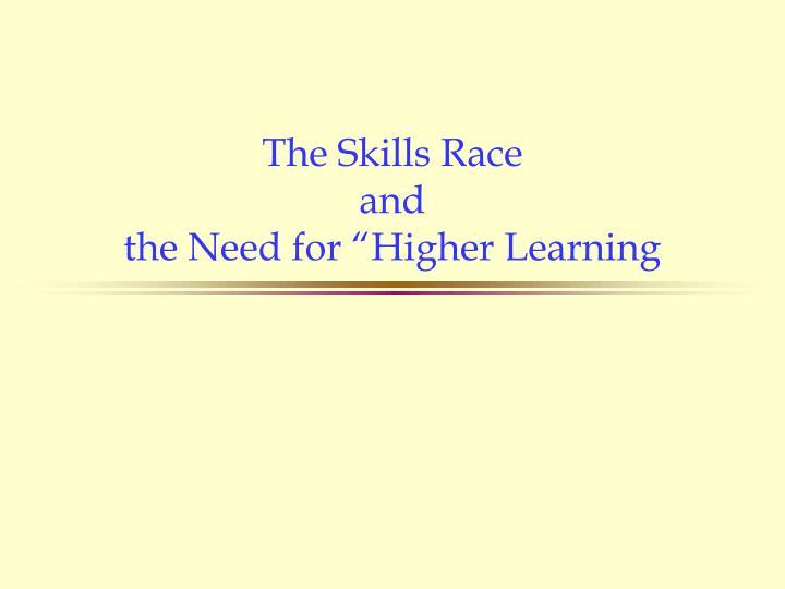 The Skills Race