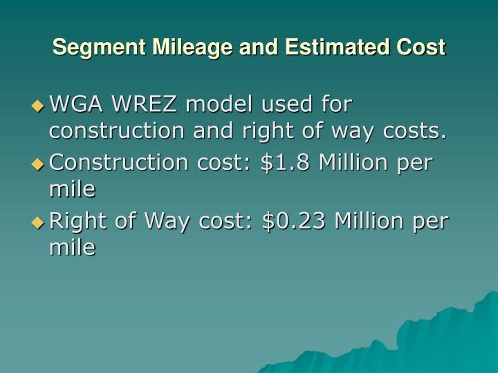 Segment Mileage and Estimated Cost