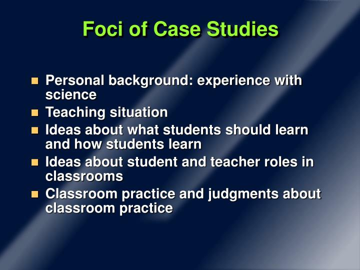 Foci of Case Studies