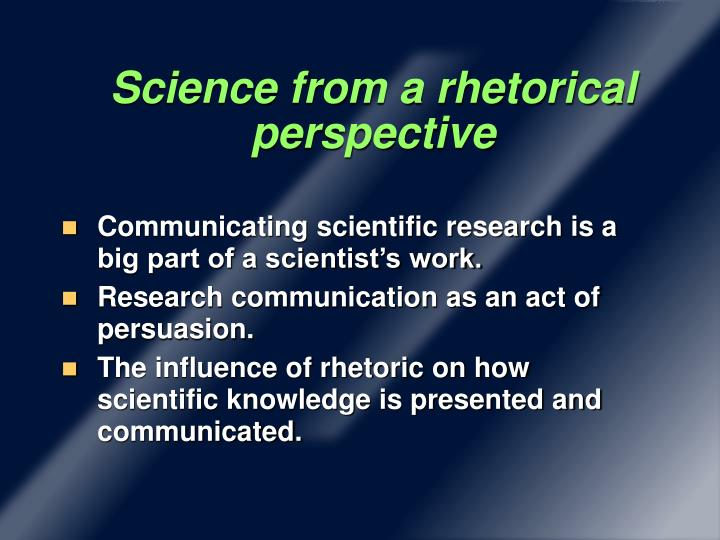 Science from a rhetorical perspective