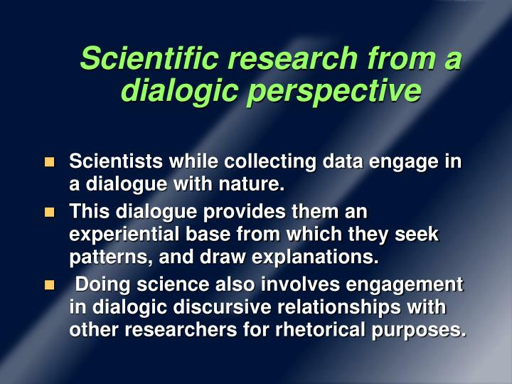 Scientific research from a dialogic perspective