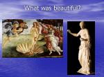 what was beautiful