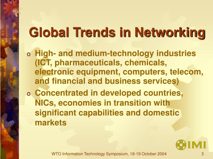 Global trends in networking