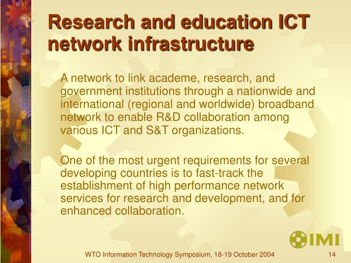 Research and education ICT network infrastructure