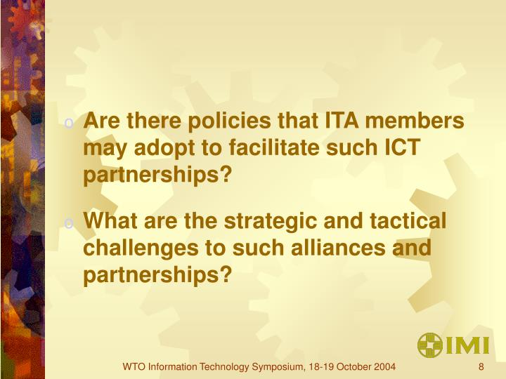 Are there policies that ITA members may adopt to facilitate such ICT partnerships?