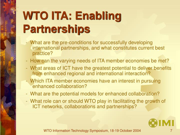 WTO ITA: Enabling Partnerships