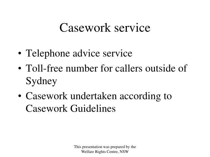 Casework service