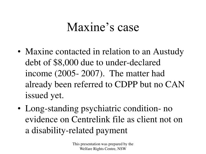 Maxine's case