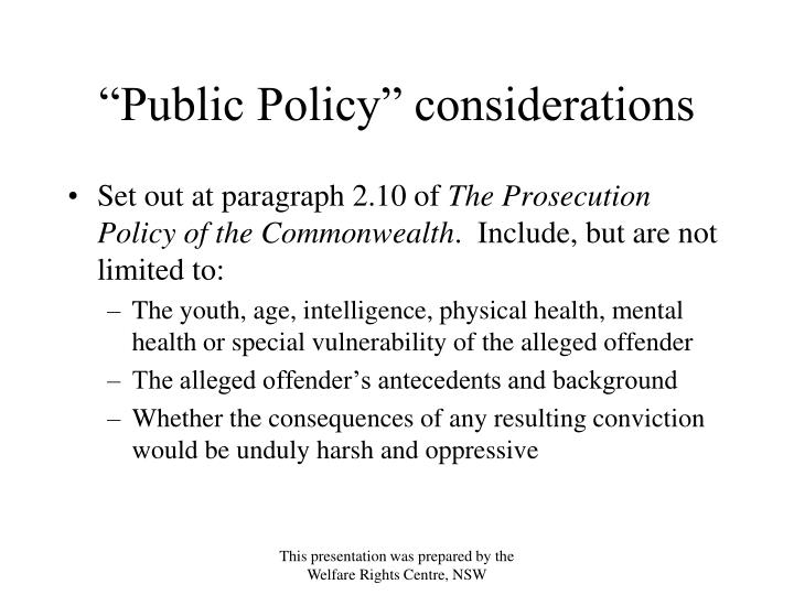 """""""Public Policy"""" considerations"""