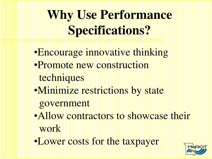 Why Use Performance Specifications?