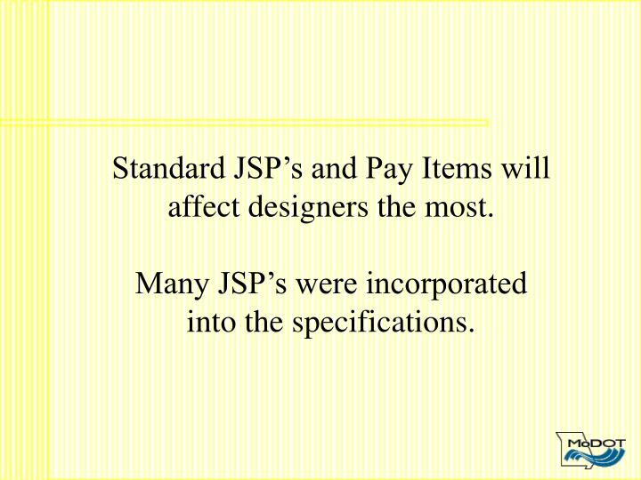 Standard JSP's and Pay Items will