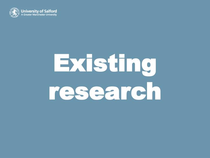 Existing research