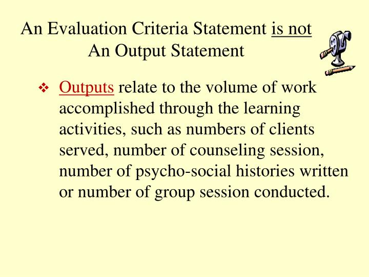 An Evaluation Criteria Statement