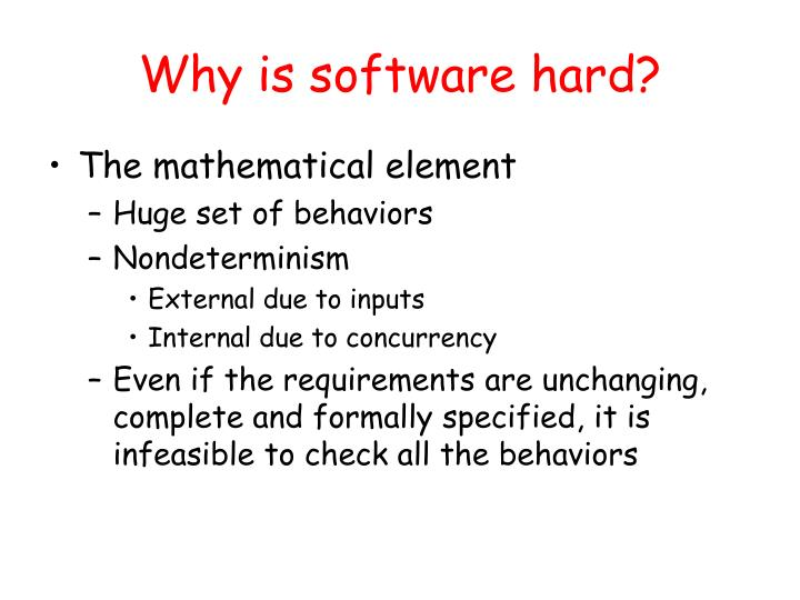 Why is software hard?